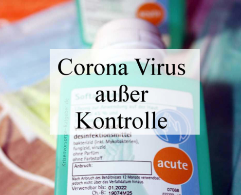 Corona Virus außer Kontrolle