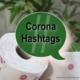 Die wichtigsten Corona Hashtags & Bedeutung