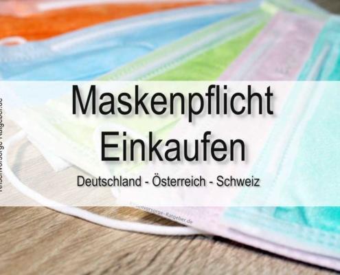Maskenpflicht Einkaufen Deutschland, Österreich, Schweiz