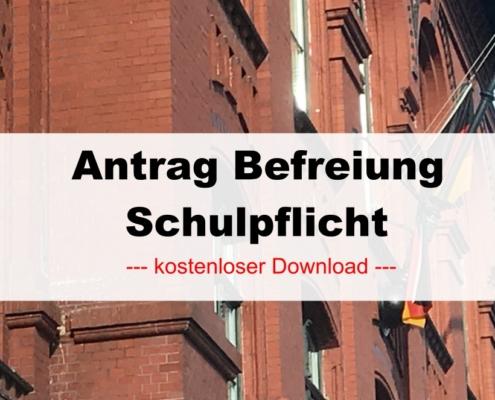 Antrag Befreiung Schulpflicht - hier kostenlos downloaden