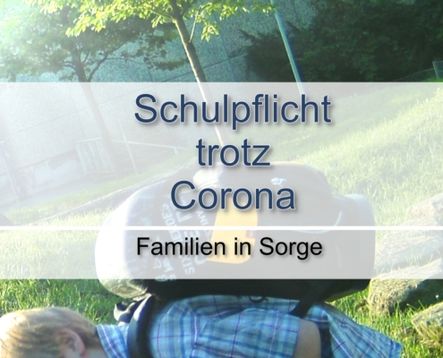 Schulpflicht trotz Corona - Familien in Sorge