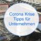 Corona Krise Tipps für Unternehmen - Umsatz sicherstellen