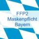 FFP2 Maskenpflicht Bayern - das müssen Sie jetzt wissen